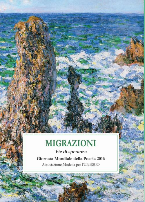 Migrazioni. Le vie di speranza