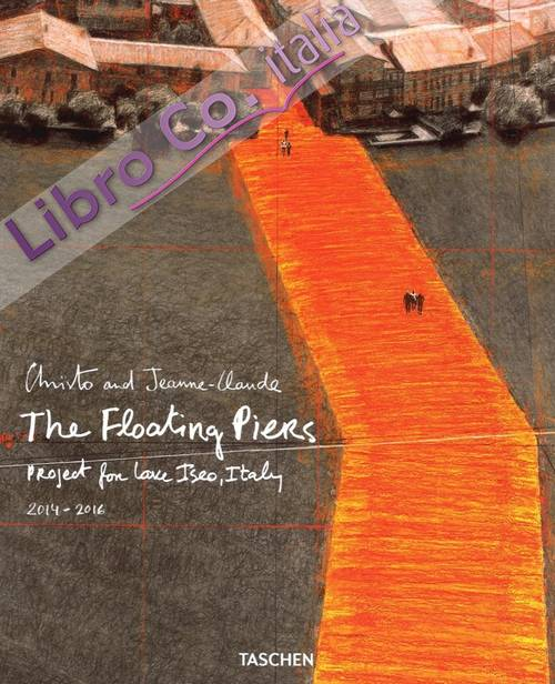 Christo. The floating piers. Ediz. italiana e inglese. Vol. 1.