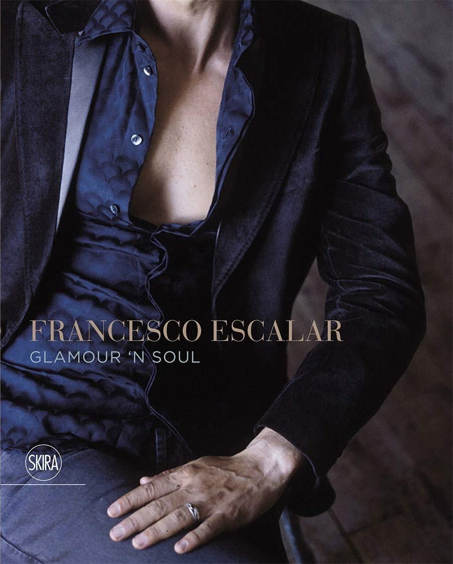 Francesco Escalar. Glamour 'n Soul. Ediz. italiana e inglese