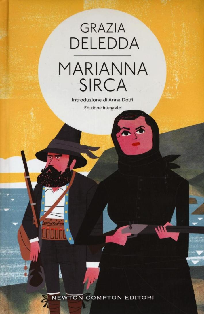 Marianna Sirca. Ediz. integrale.