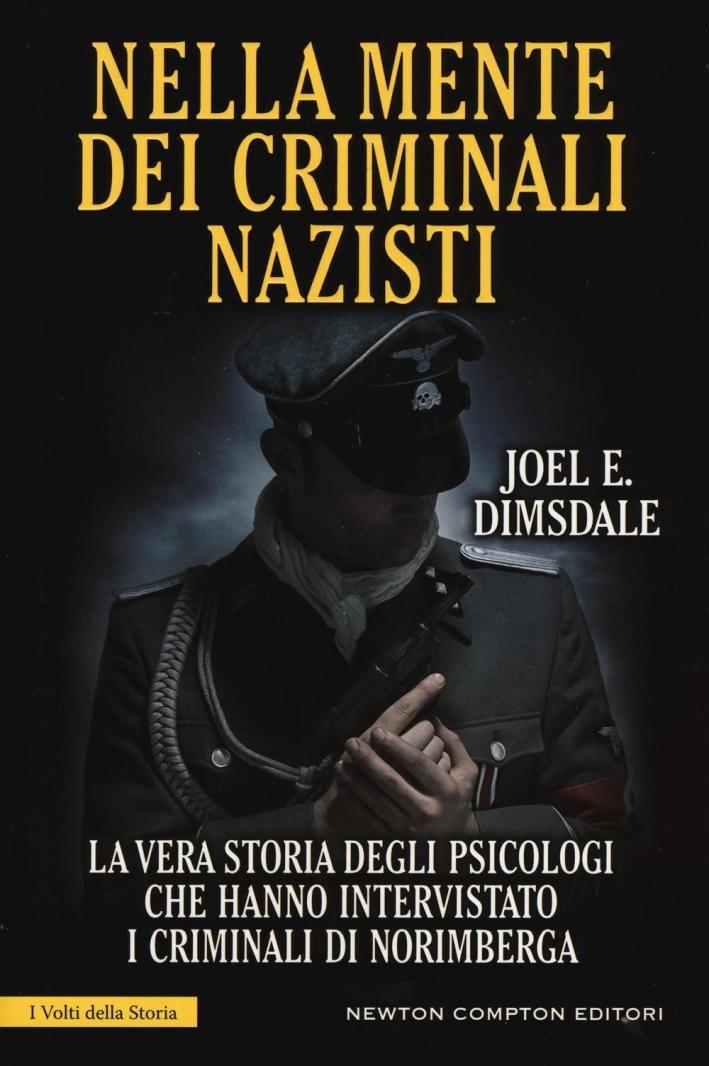 Nella mente dei criminali nazisti.
