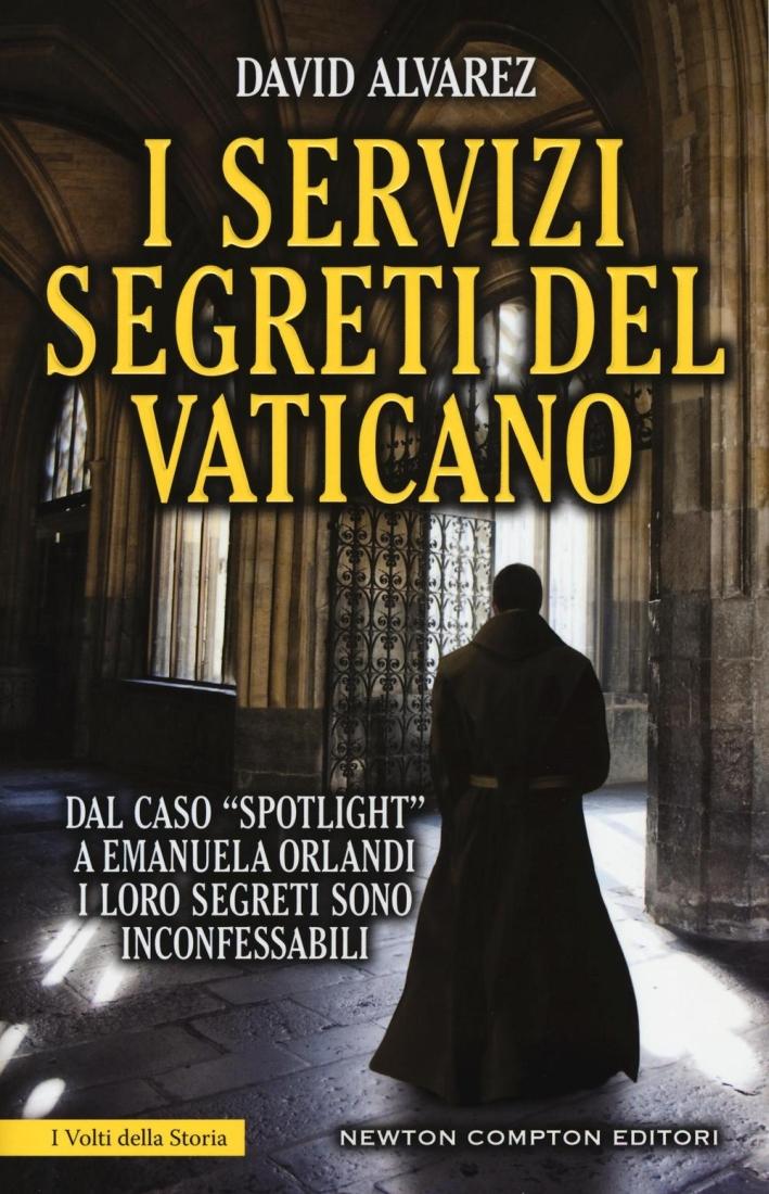 I servizi segreti del Vaticano.