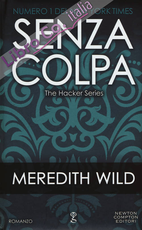 Senza colpa. The hacker series.