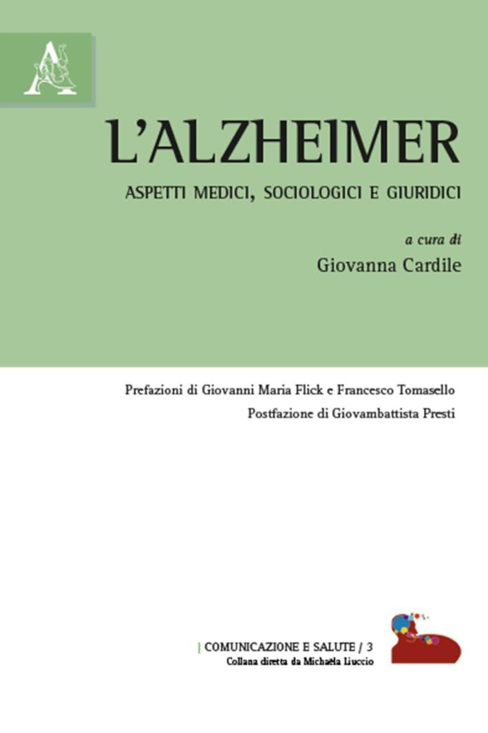 L'alzheimer. Aspetti medici, sociologici e giuridici