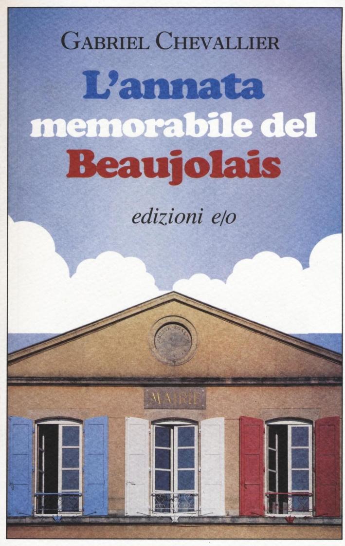 L'annata memorabile del Beaujoles.