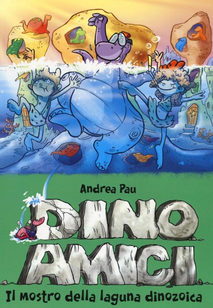 Il mostro della laguna dinozoica. Dinoamici.