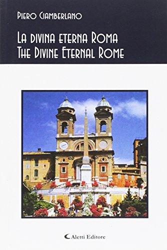 La divina eterna Roma.