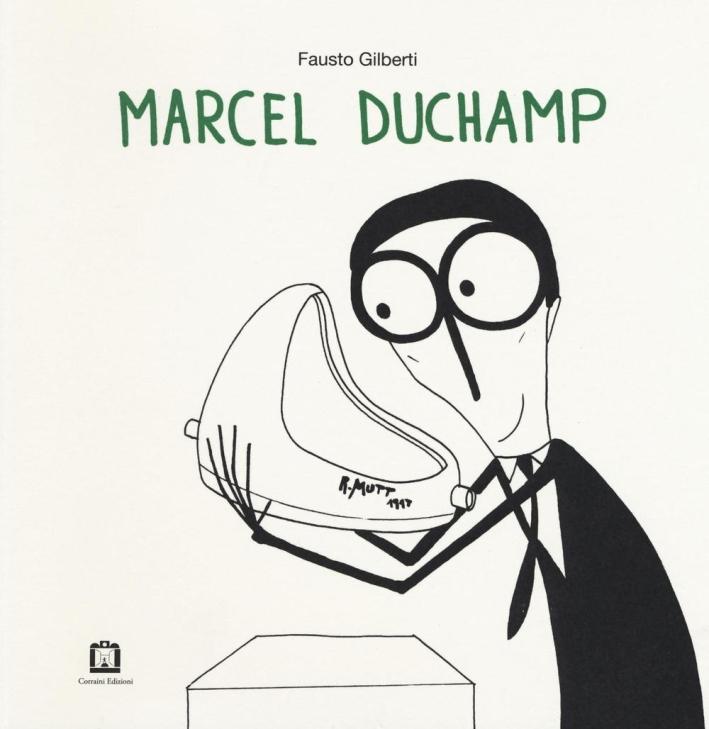 Marcel Duchamp. Ediz. italiana e inglese.