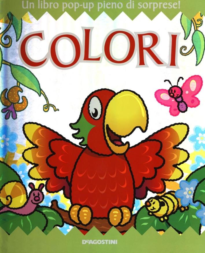 Colori. Libro pop-up.