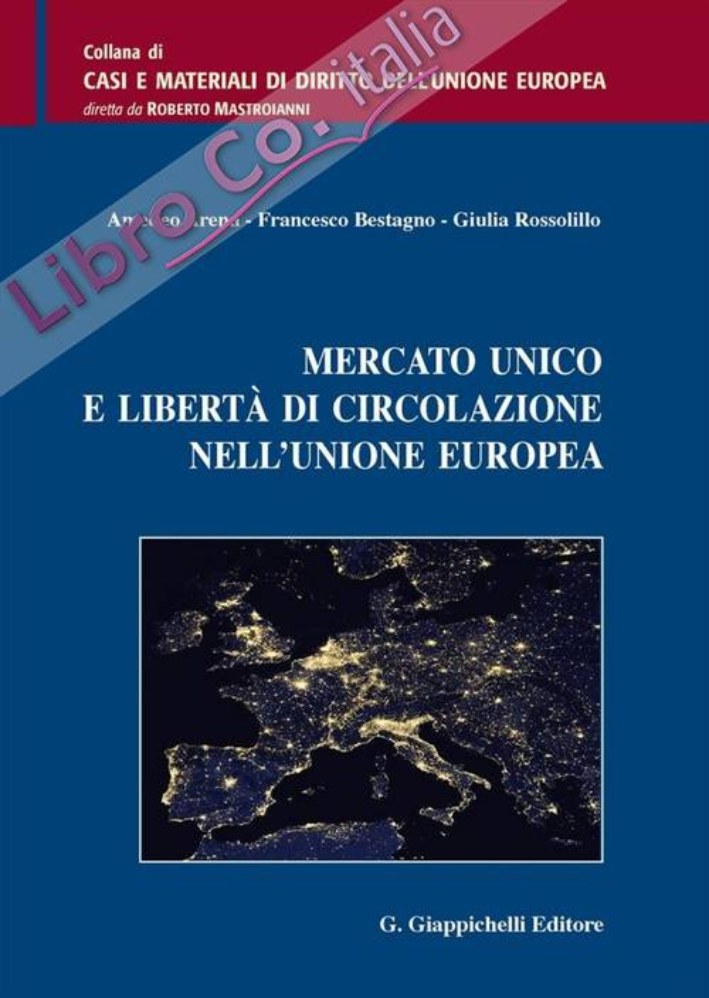 Mercato unico e libertà di circolazione nell'Unione Europea.