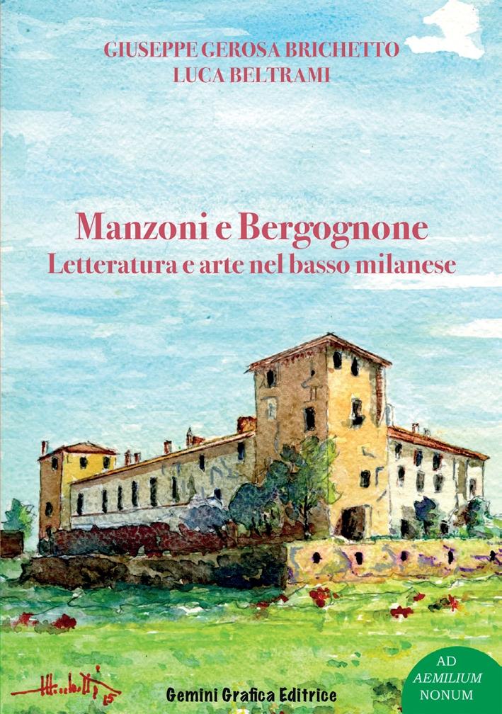 Manzoni e Bergognone. Letteratura e arte nel basso milanese.