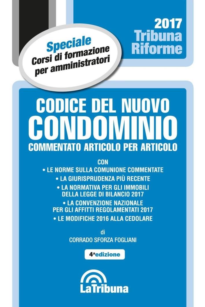 Codice del Nuovo Condominio Dopo la Riforma.
