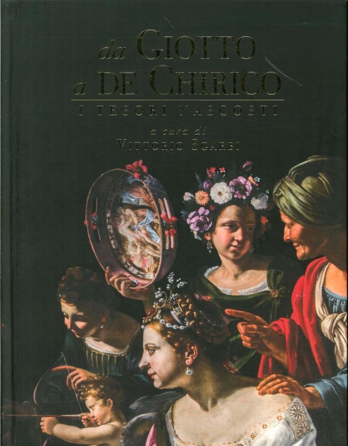 Da Giotto a De Chirico. I Tesori Nascosti.