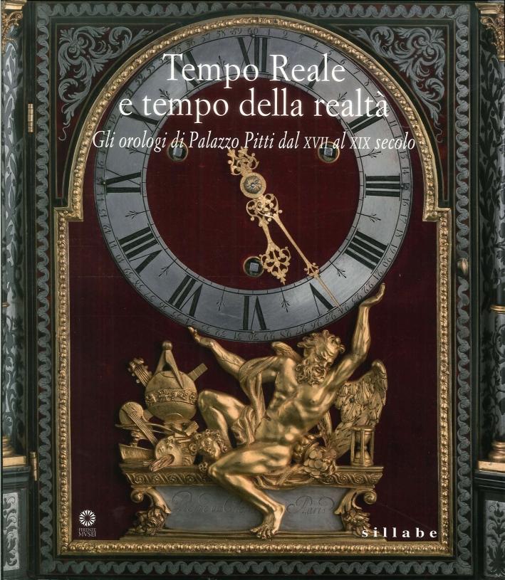 Tempo reale e tempo della realtà. Gli orologi di Palazzo Pitti dal XVIII al XX secolo.