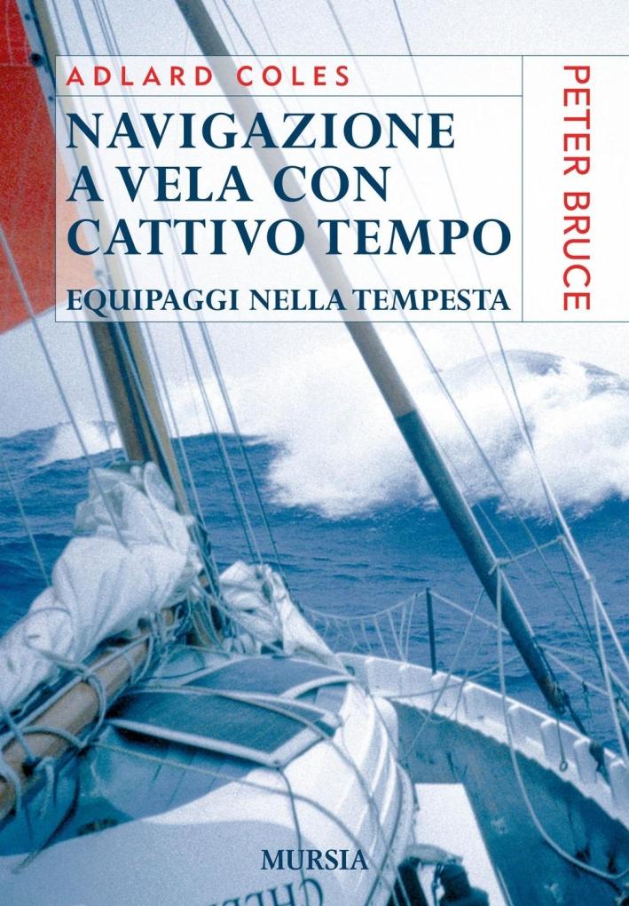 Navigazione a vela con cattivo tempo. Equipaggi nella tempesta.