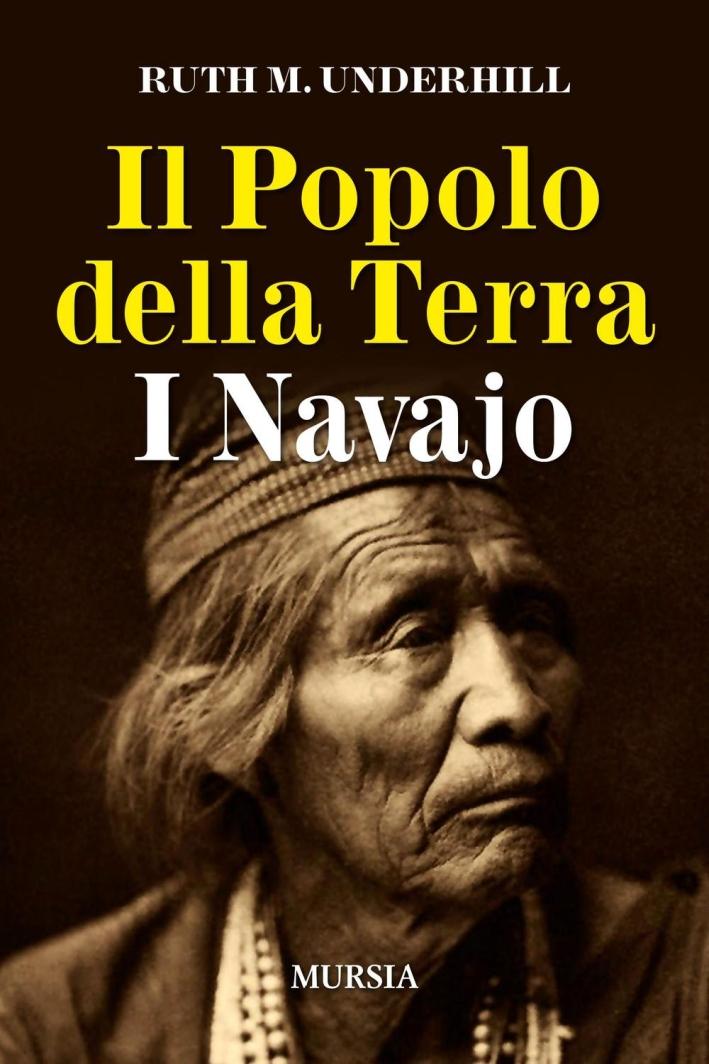 Il popolo della terra. I navajo.
