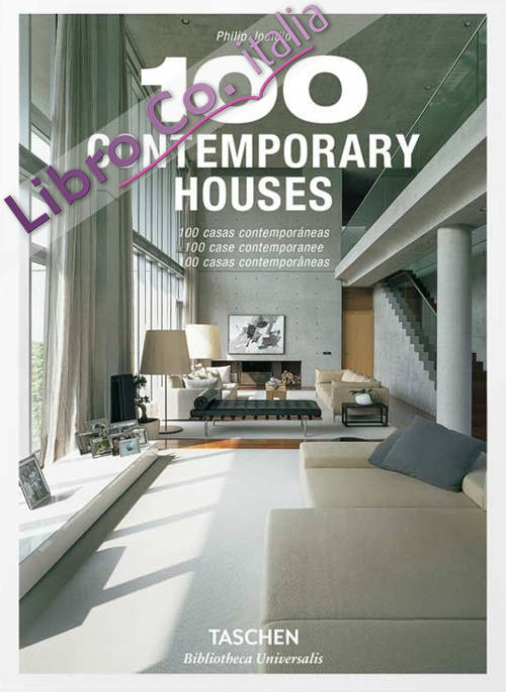 100 contemporary houses. Ediz. italiana, spagnola e portoghese.