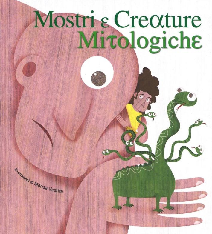 Mostri e creature mitologiche.