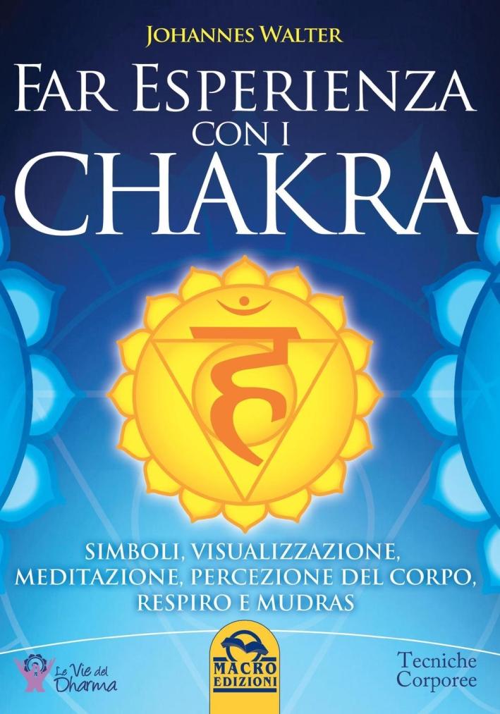 Far esperienza con i chakra.