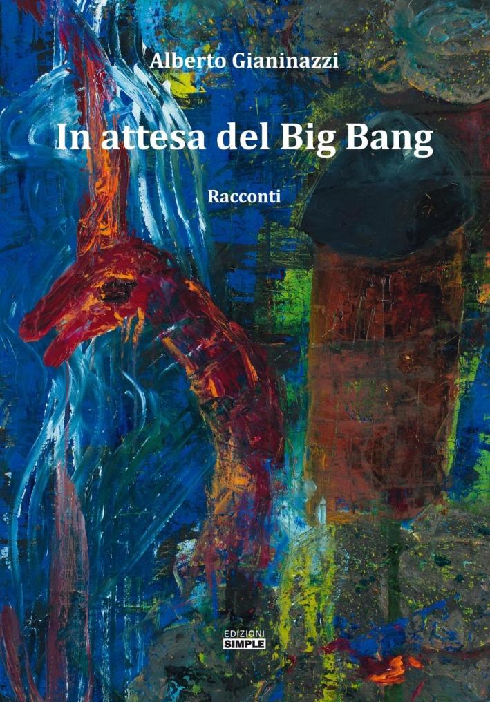 In attesa del Big Bang.