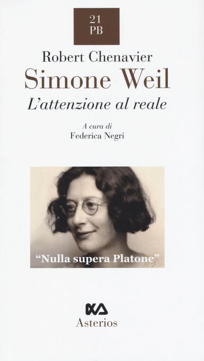 Simone Weil. L'attenzione al reale.