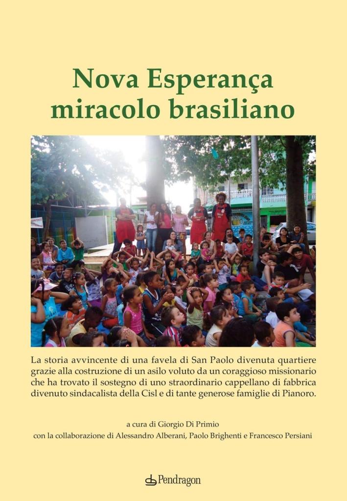 Nova Esperanca miracolo brasiliano.