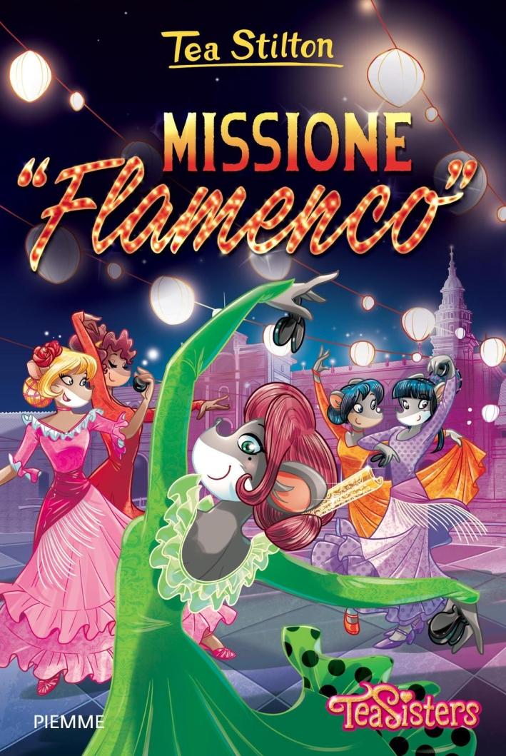 Missione «Flamenco». Ediz. illustrata