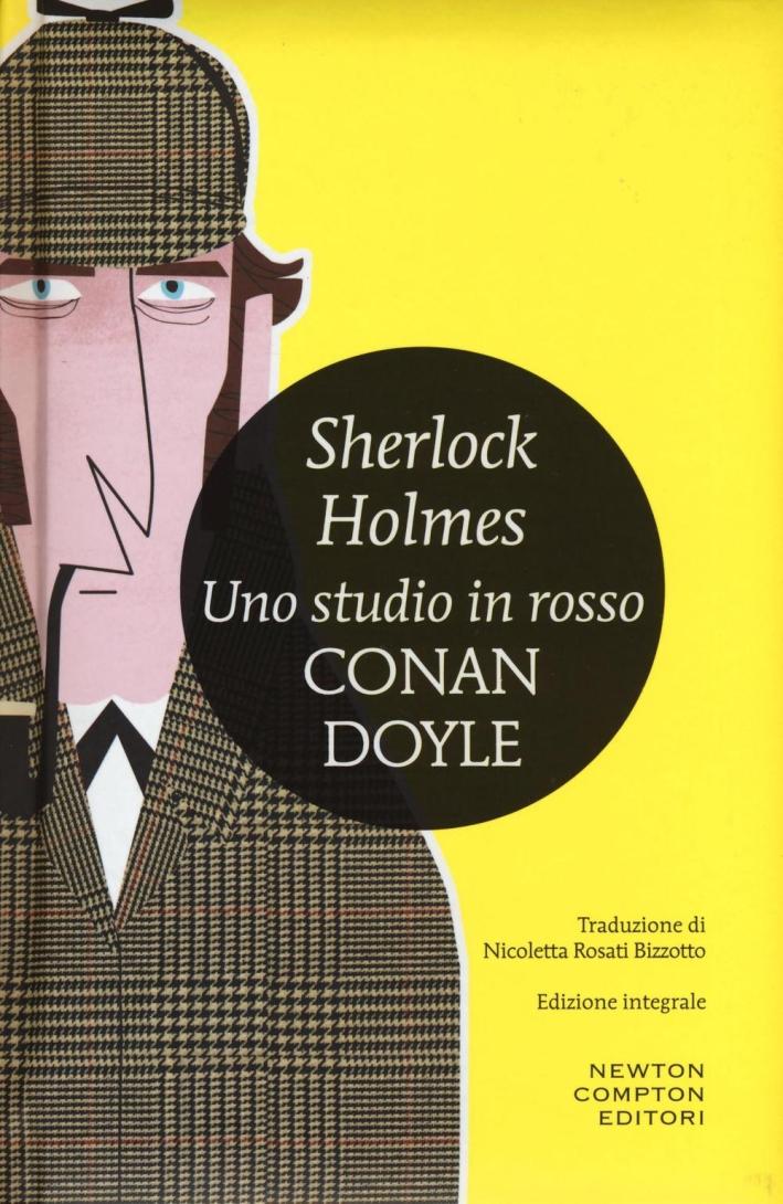 Sherlock Holmes. Uno studio in rosso. Ediz. integrale.