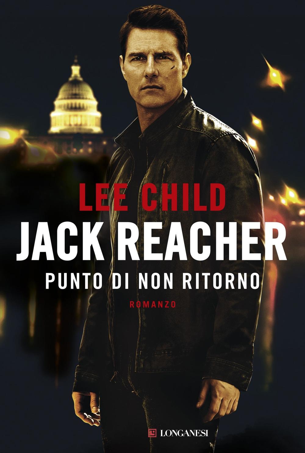 Jack Reacher. Punto di non ritorno.