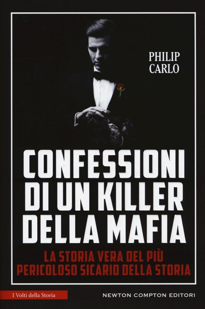 Confessioni di un killer della mafia.