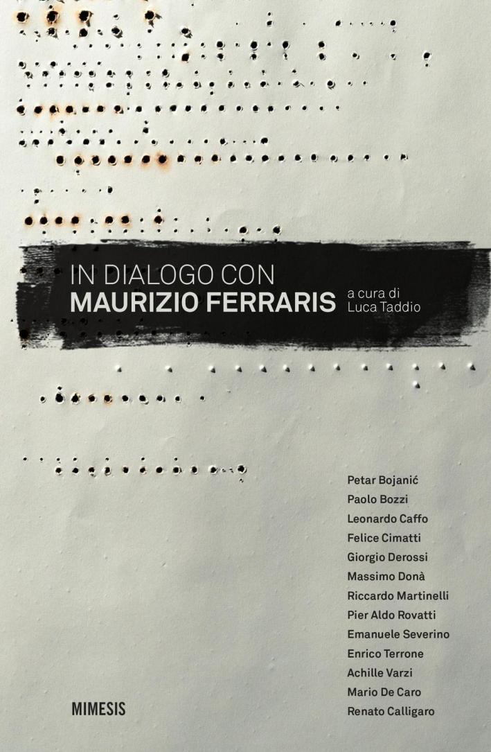 In dialogo con Maurizio Ferraris.