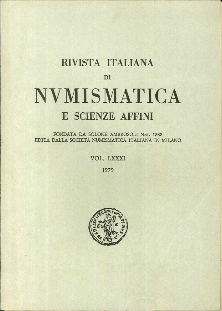 Rivista italiana di numismatica e scienze affini - Vol. LXXXI 1979
