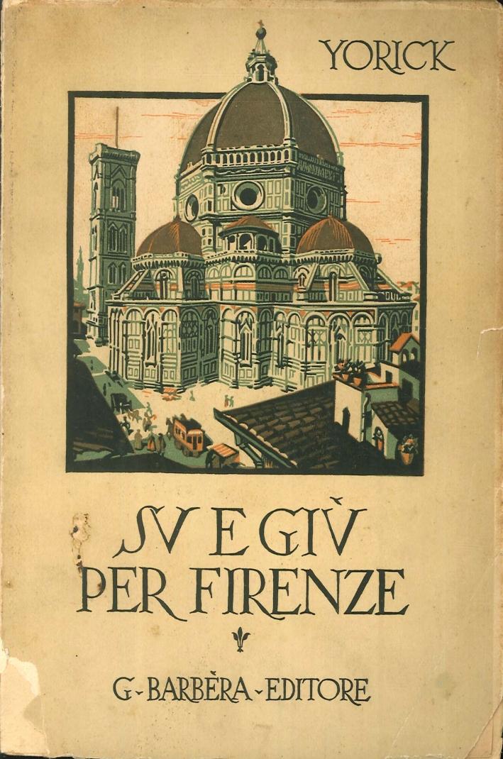 Su e giù per Firenze.