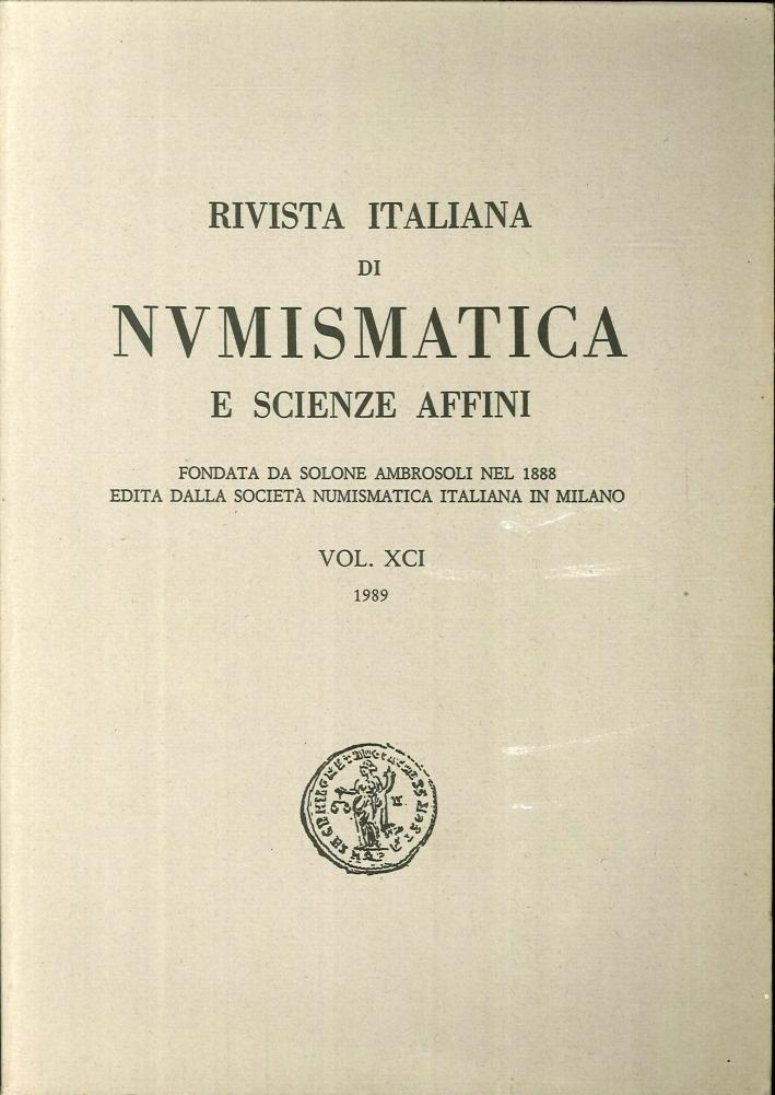 Rivista italiana di numismatica e scienze affini. Vol. XCI 1989.