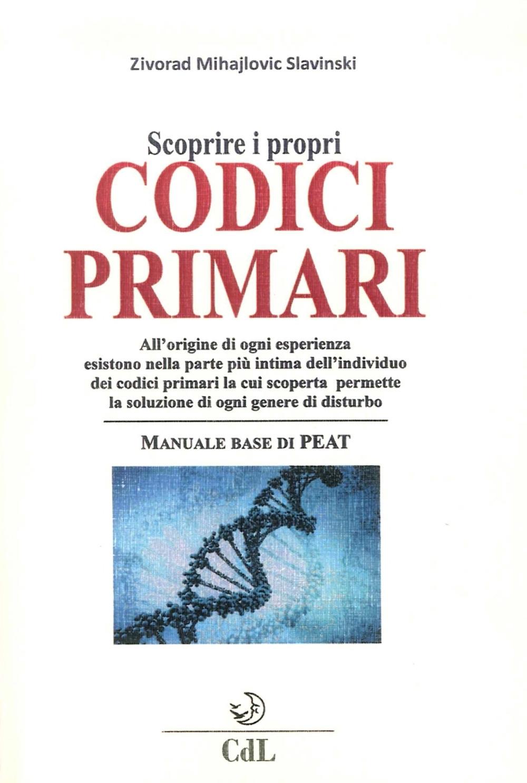 Scoprire i Propri Codici Primari. Manuale Base di PEAT.