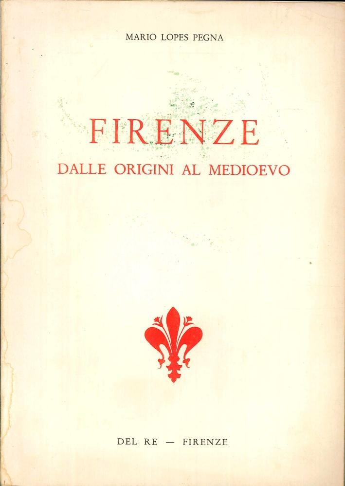 Firenze. Dalle origini al medioevo.