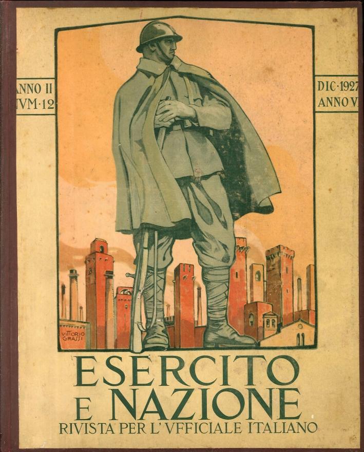 Esercito e Nazione, Rivista Mensile per l'Ufficiale Italiano - Anno Secondo - 1927 -Completo in 12 Numeri.