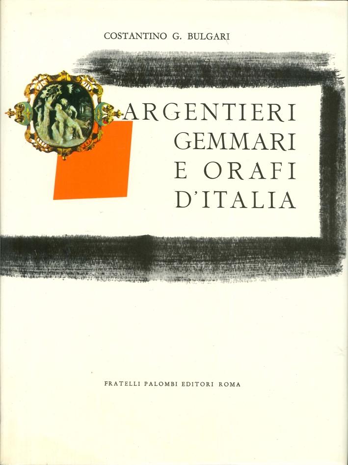 Argentieri Gemmari e Orafi d'Italia. Parte Prima (in due tomi) : Roma. Notizie Storiche e Raccolta dei Loro Contrassegni con la Riproduzione Grafica dei Punzoni Individuali e dei Punzoni di Stato