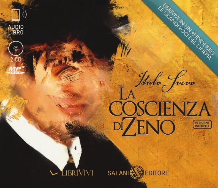 La coscienza di Zeno letto da Dario Penne. Audiolibro. 2 CD Audio formato MP3. Ediz. integrale