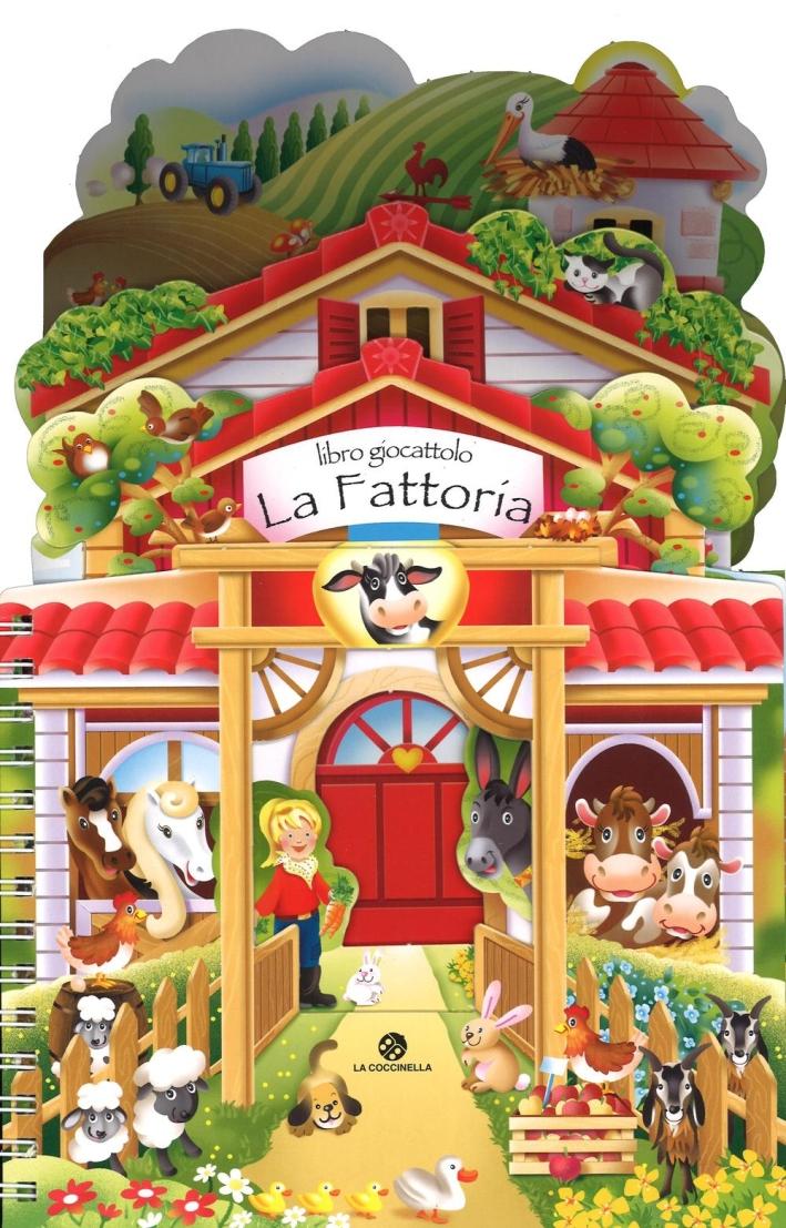 La fattoria. Libro giocattolo. Ediz. a colori