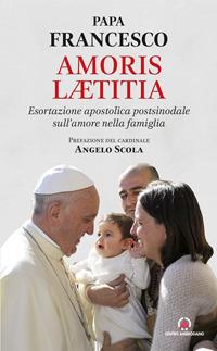 Amoris laetitia. Esortazione apostolica postsinodale sull'amore nella famiglia.