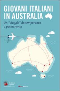 Giovani italiani in Australia. Un