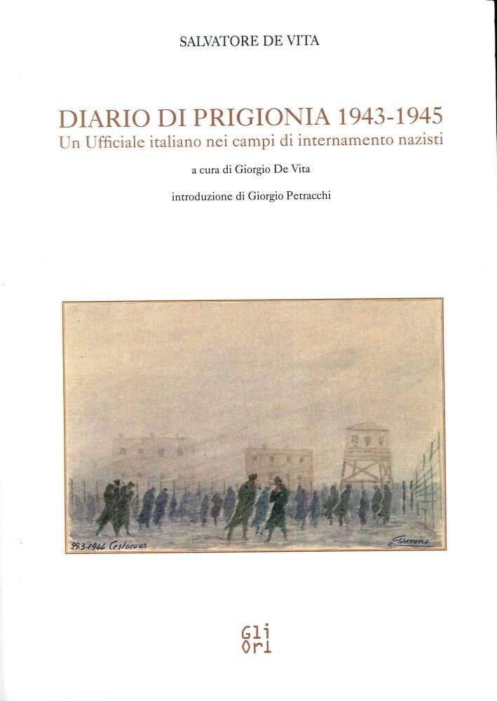 Diario di Prigionia. Un Ufficiale Italiano nei Campi di Internamento Nazisti