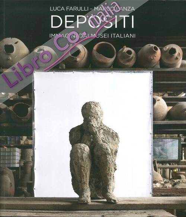 Depositi. Immagini dai Musei Italiani