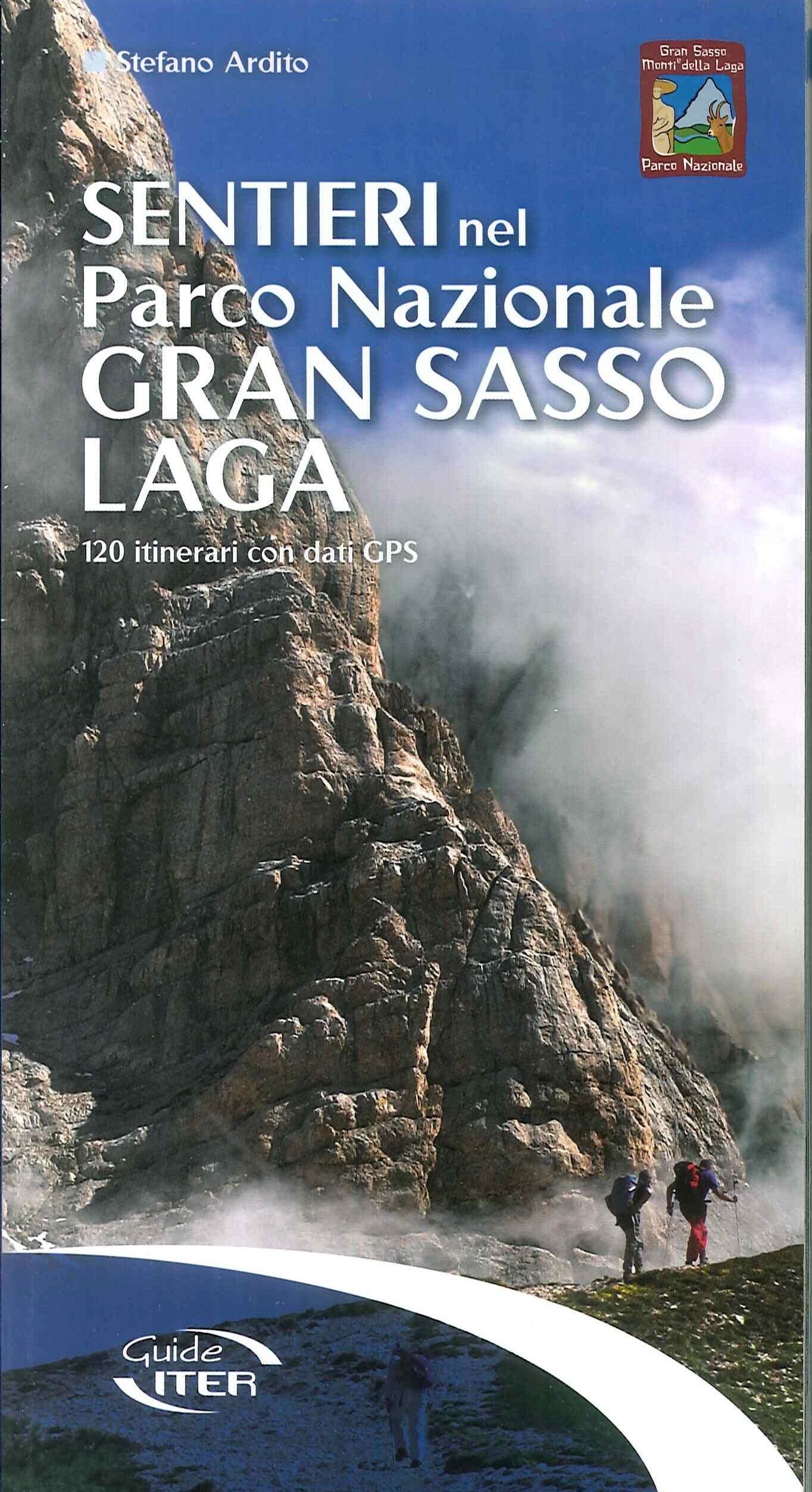 Sentieri nel Parco Nazionale Gran Sasso-Laga. 120 itinerari con dati GPS.