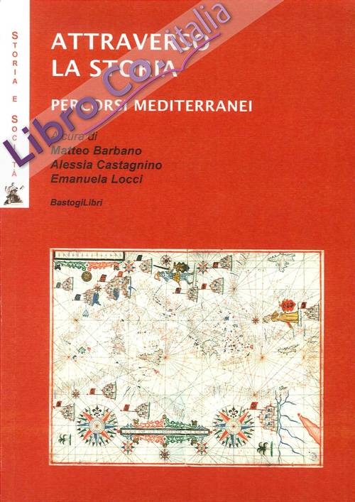 Attarverso la Storia. Percorsi Mediterranei.