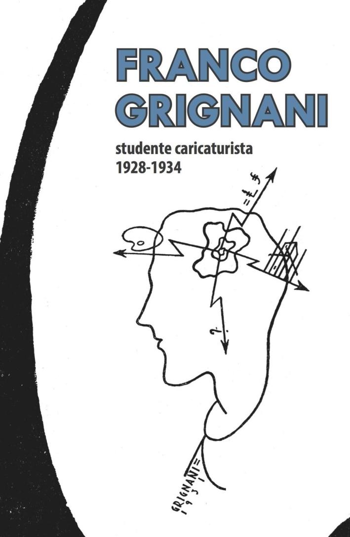 Franco Grignani, Studente Caricaturista 1928-1934