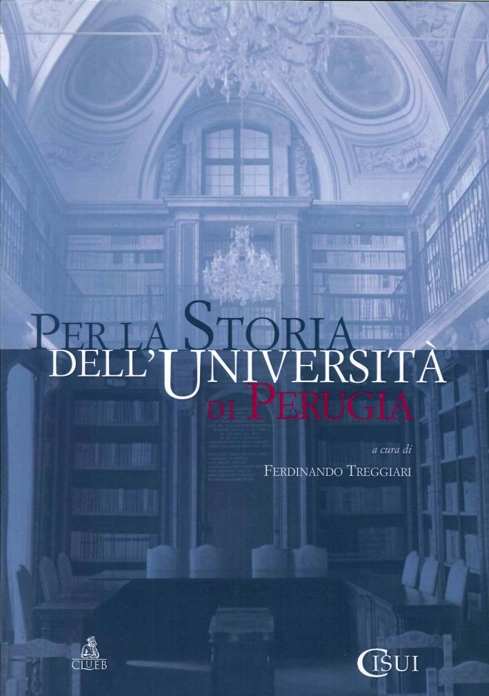 Per la Storia Dell'Università di Perugia
