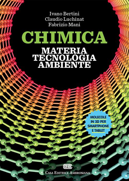 Chimica: materia, tecnologia, ambiente. Con aggiornamento online