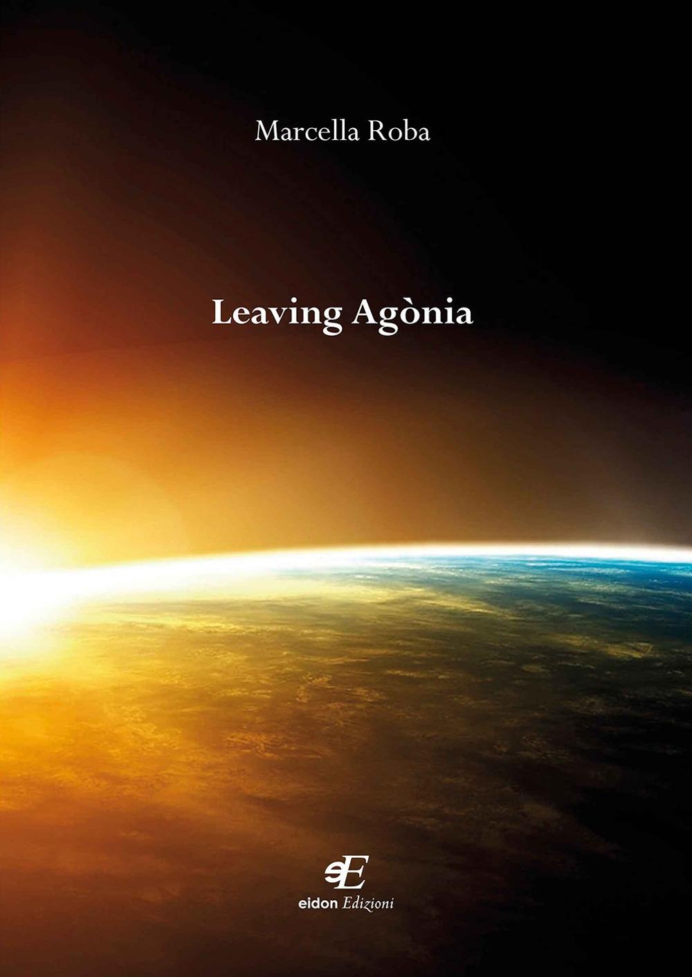 Leaving agònia.
